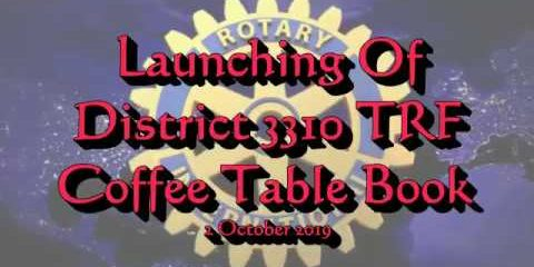 Launching of District 3310 TRF Coffee Table Book 2 October 2019