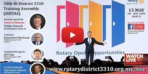 Official Opening of 30th Rotary International District 3310 Training Assembly - 15 May 8pm