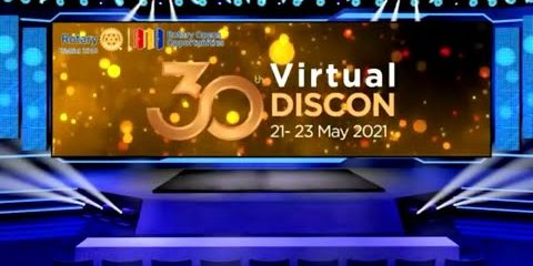 30th DISCON Day 2 (Rotary International District 3310 Conference Day 2) (22 May 2021)
